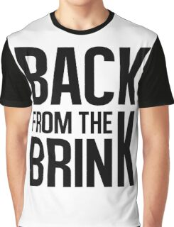 Back From the Brink Graphic T-Shirt