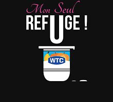 Mon Seul Refuge (What The Cut Webshow) Unisex T-Shirt