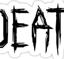 0 DEATHS (BLACK) Sticker