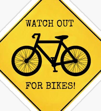 Watch Out For Bikes!! - Sticker Sticker