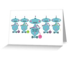 Knit Purl Take Over the World robot knitting needles Greeting Card
