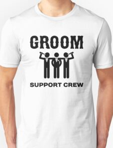 Groom Support Crew Unisex T-Shirt