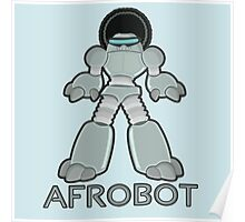 Afrobot- robot with afro Poster