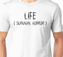 LIFE (survival horror) Unisex T-Shirt