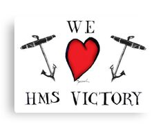 we love hms victory, tony fernandes Canvas Print