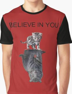 Believe in you Graphic T-Shirt