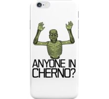 Anyone in Cherno? iPhone Case/Skin