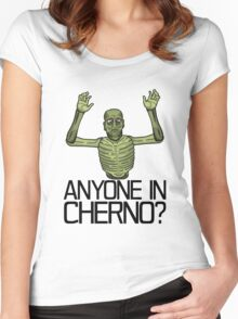Anyone in Cherno? Women's Fitted Scoop T-Shirt