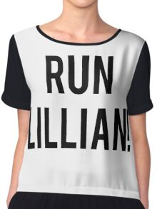 RUN LILLIAN! - FONT TWO Chiffon Top