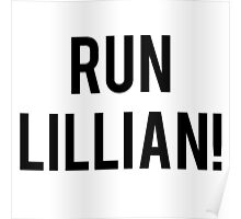 RUN LILLIAN! - FONT TWO Poster