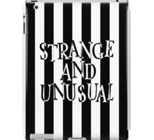 Strange and Unusual iPad Case/Skin