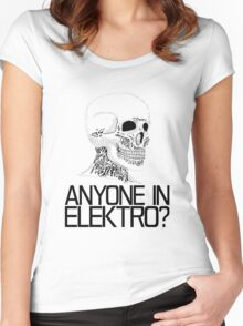 Anyone in Elektro? (2) Women's Fitted Scoop T-Shirt