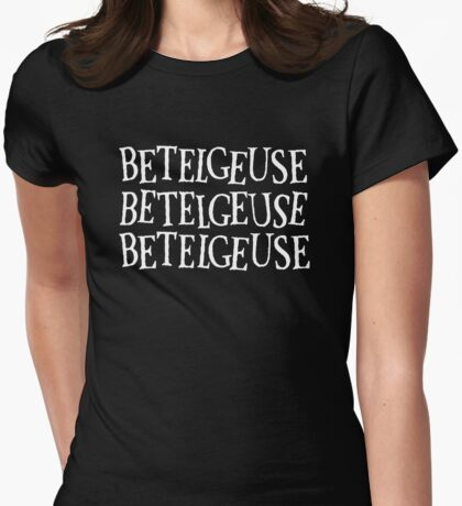 Betelgeuse Betelgeuse Betelgeuse Womens Fitted T-Shirt