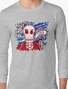 Skeletons Are Cool Long Sleeve T-Shirt
