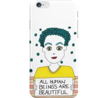 All Human Beings Are Beautiful iPhone Case/Skin