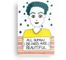 All Human Beings Are Beautiful Metal Print