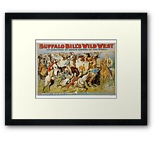 Buffalo Bill, Wild West, Wild Bill, Congress of Rough Riders of the World, Circus poster Framed Print