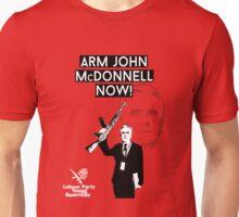 arm john mcdonnell now! Unisex T-Shirt
