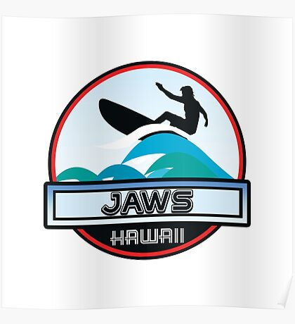 Surfing JAWS OAHU HAWAII Surf Surfer Surfboard Waves Ocean Beach Vacation Stickers Poster