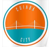 Cuiabá City (Sergio Motta Bridge) Poster
