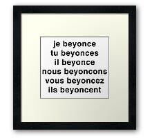 Je Beyoncé... Framed Print