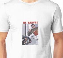 Sovjet Poster: Не балуй! Unisex T-Shirt