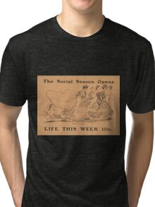 Artist Posters The social season opens life this week 10 cents 0542 Tri-blend T-Shirt