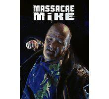 Massacre Mike - Logo + Pic Photographic Print
