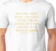 1Corinthians 13:13 Unisex T-Shirt