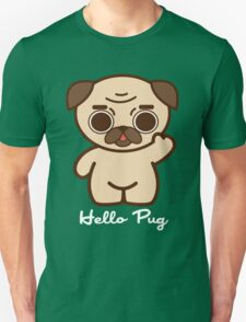 Hello Pug T-Shirt