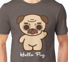 Hello Pug Unisex T-Shirt