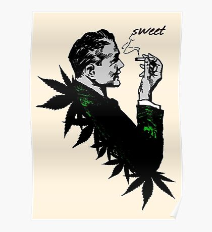 Politics and Weed - Sweet - Politician Smoking Cannabis Poster