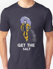 GET THE SALT  T-Shirt