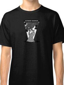GLOb - Extreme Idiomism  Classic T-Shirt