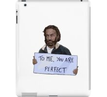 To Me, You Are Perfect. iPad Case/Skin