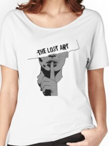 The Lost Art (Of Keeping A Secret) Women's Relaxed Fit T-Shirt