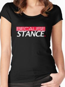 Because Stance Women's Fitted Scoop T-Shirt