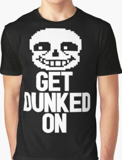 Sans - Get Dunked On Graphic T-Shirt