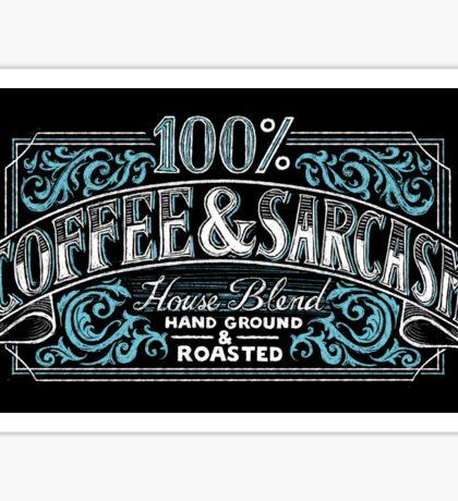 100% Coffee And Sarcasm Sticker
