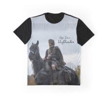 Outlander/Jamie Fraser/Aye, I'm a Highlander Graphic T-Shirt