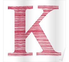 Letter K Red Watercolor Stripes Initial Monogram Poster