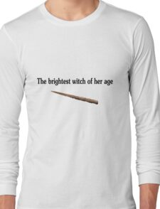 The brightest witch of her age (AKA Hermione Granger) Long Sleeve T-Shirt