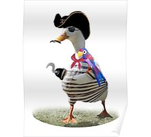 Pirate Captain Duck with Hook Hand Poster