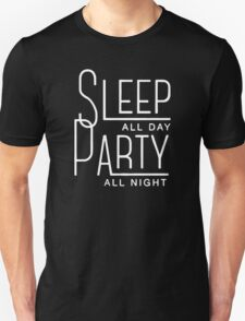 Sleep All Day and Party All Night Funny T-Shirt