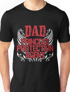 Dad princess Unisex T-Shirt