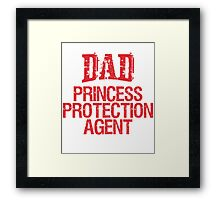 Dad princess Framed Print