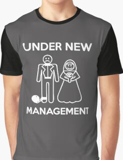 Under New Management Graphic T-Shirt