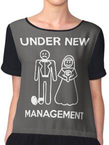 Under New Management Chiffon Top