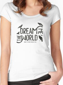 Dream me the world Women's Fitted Scoop T-Shirt