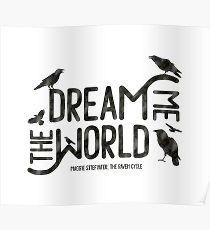 Dream me the world Poster